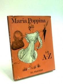 Maria Poppina ab A ad Z - P.L. Travers, Mary Shepard, G. M. Lyne