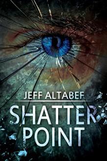 Shatter Point - Jeff Altabef
