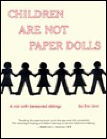 Children Are Not Paper Dolls: A Visit with Bereaved Siblings - Erin Linn