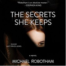 The Secrets She Keeps - Michael Robotham