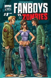 Fanboys vs. Zombies #1 - Sam Humphries, Jerry Gaylord, Penelope Gaylord, Nolan Woodard