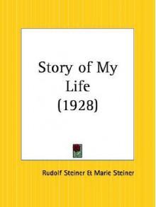 Story of My Life - Rudolf Steiner