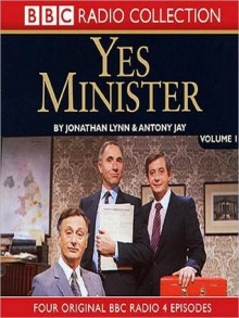 Yes Minister, Volume 1 - Jonathan Jonathan Lynn, Antony Jay