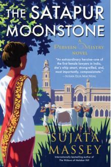 The Satapur Moonstone - Sujata Massey