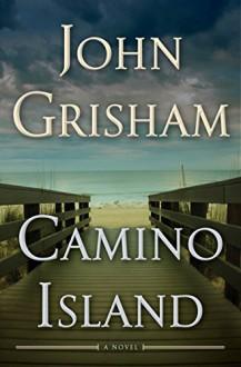 Camino Island: A Novel - John Grisham