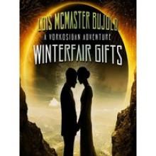 Winterfair Gifts (Vorkosigan Saga) - Lois McMaster Bujold