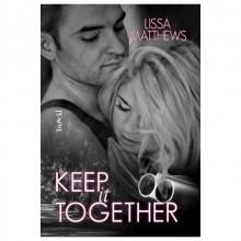 Keep It Together - Lissa Matthews