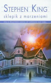 Sklepik z marzeniami - Krzysztof Sokołowski, Stephen King