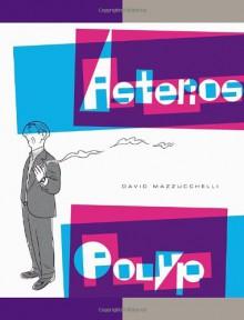 Asterios Polyp - David Mazzucchelli
