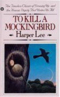 To Kill a Mockingbird (Mass Market) - Harper Lee Lee