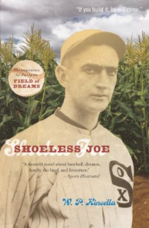 Shoeless Joe - W.P. Kinsella