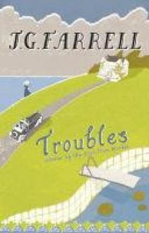 Troubles - J.G. Farrell