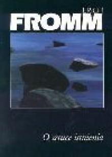 O sztuce istnienia - Erich Fromm