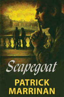 Scapegoat - Patrick Marrinan