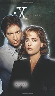 X-Files Classics: Season 1 Volume 2 (X-Files Classics Season One Hc) - Paul Shipper,Roy Thomas
