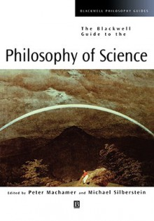 Blackwell Guide to Philosophy - Machamer, Silberstein, Peter Machamer