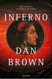 Inferno - Dan Brown, Nicoletta Lamberti, Annamaria Raffo, Roberta Scarabelli
