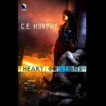 Heart of Stone: The Negotiator Trilogy, Book 1 - C. E. Murphy,Eve Bianco