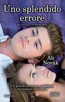 Uno splendido errore (eNewton Narrativa) (Italian Edition) - Ali Novak
