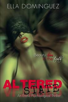 Altered State - Ella Dominguez