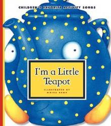 I'm a Little Teapot - Moira Kemp