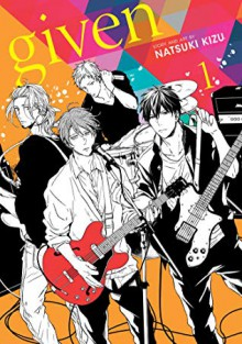 Given, Vol. 1 - Natsuki Kizu