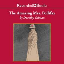 The Amazing Mrs. Pollifax - Barbara Rosenblat,Dorothy Gilman