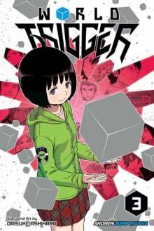 World Trigger, Vol. 3 - Daisuke Ashihara