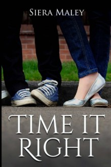 Time It Right - Siera Maley