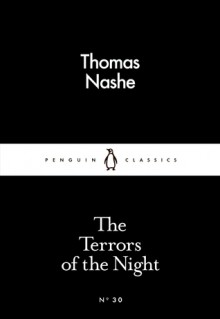 The Terrors of the Night (Little Black Classics #30) - Thomas Nashe