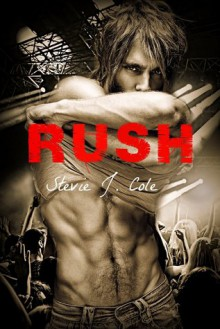 Rush - Stevie J. Cole