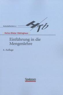 Einfhrung In Die Mengenlehre - Heinz-Dieter Ebbinghaus