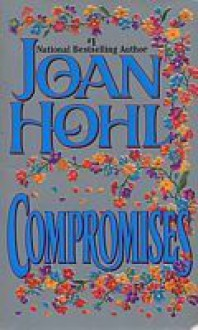 Compromises - Joan Hohl