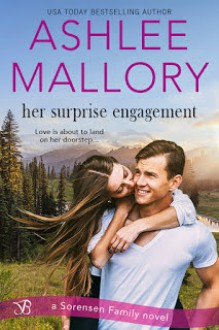Her Surprise Engagement - Ashlee Mallory
