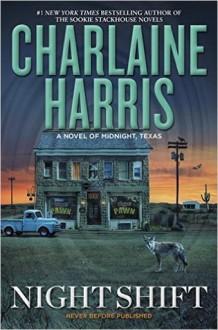 Night Shift - Charlaine Harris