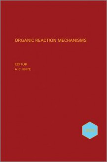 Organic Reaction Mechanisms, 2010 - Chris Knipe