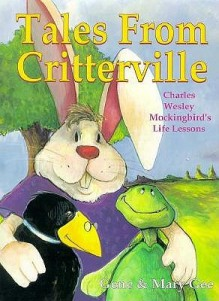 Tales from Critterville - Gene C. Gee, Mary Helen Gee