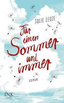 Für einen Sommer und immer - Julie Leuze