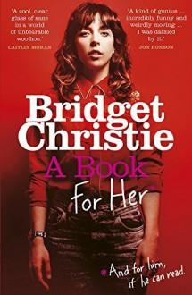 A Book for Her - Bridget Christie