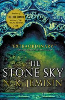 The Stone Sky (The Broken Earth) - N. K. Jemisin