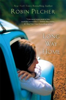 The Long Way Home: A Novel - Robin Pilcher
