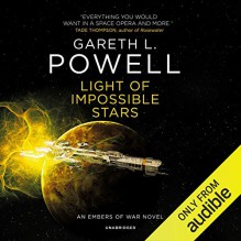 Light Of Impossible Stars - Gareth L. Powell
