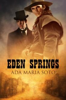 Eden Springs - Ada Maria Soto