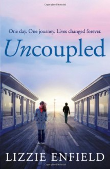 Uncoupled - Lizzie Enfield