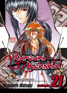 Rurouni Kenshin, Volume 21 - Nobuhiro Watsuki