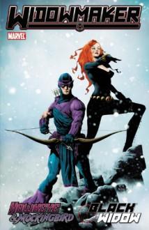 Hawkeye & Mockingbird/Black Widow: Widowmaker - 'Jim McCann', 'Duane Swierczynski', 'Tom Defalco'