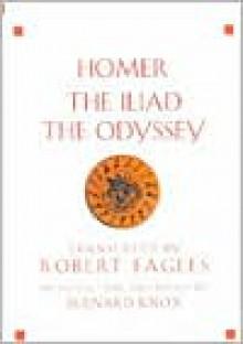 The Iliad & The Odyssey (Penguin Classics) - Homer, Robert Fagles, Bernard Knox