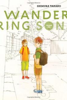 Wandering Son, Vol. 1 - Shimura Takako,Matt Thorn