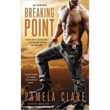 Breaking Point (I-Team, #5) - Pamela Clare