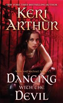 Dancing With the Devil - Keri Arthur